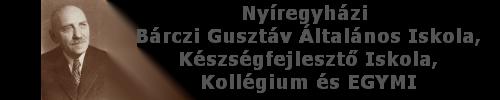 Bárczi Gusztáv Általános Iskola, Készségfejlesztő Iskola, Kollégium EGYMI